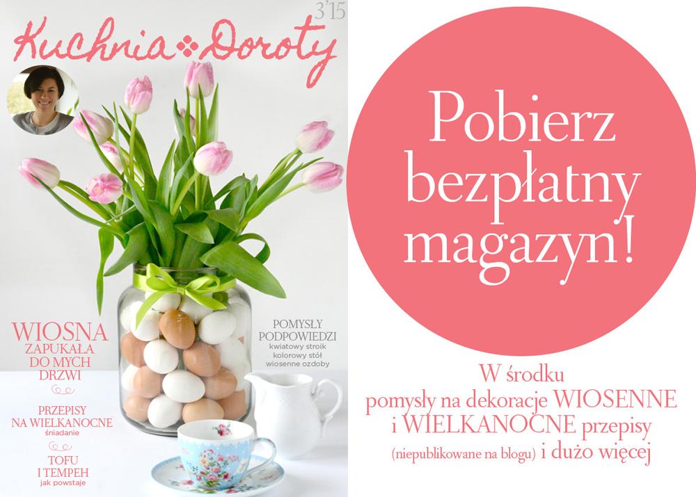 Magazyn Kuchnia Doroty – Wiosna i Wielkanoc